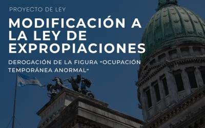 """Proyecto de Derogación de la figura """"Ocupación Temporánea Anormal""""-  Ley de Expropiaciones"""